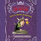How to Train Your Dragon: How to Speak Dragonese Audiobook by Cressida Cowell Narrated by David Tennant
