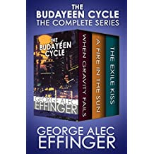 The Budayeen Cycle: When Gravity Fails, A Fire in the Sun, and The Exile Kiss