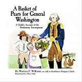 A Basket of Pears for General Washington, Warren Williams, 1439250782