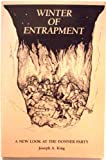 Winter of Entrapment, Joseph A. King, 0888350325