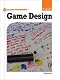 Game Design (21st Century Skills Innovation Library: Makers as Innovators)