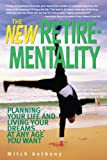 The New Retirementality, Mitch Anthony, 1419537245