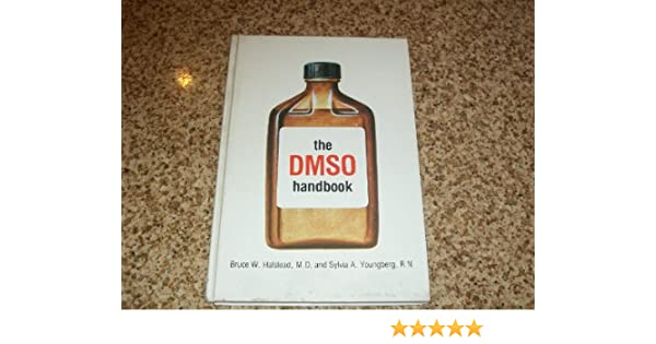 Amazon com: DMSO Handbook: A Complete Guide to the History