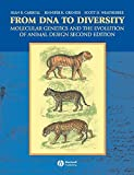 img - for From DNA to Diversity: Molecular Genetics and the Evolution of Animal Design by Sean B. Carroll (2004-01-01) book / textbook / text book