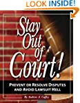 Stay Out of Court!: The Small Busines...