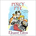 Pinky Pye Audiobook by Eleanor Estes Narrated by Kate Forbes