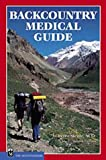 Backcountry Medical Guide, Peter Steele, 0898866634
