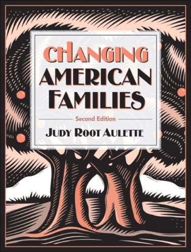 Changing American Families (2nd Edition)