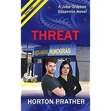 Threat (A Jake Grayson Suspense Novel Book 2)