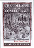 The Collapse of the Confederacy, Charles H. Wesley, 1570034109