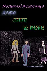 Nocturnal Academy 5 - Mage against the Machine