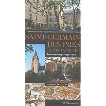 Saint-Germain des prés et son faubourg