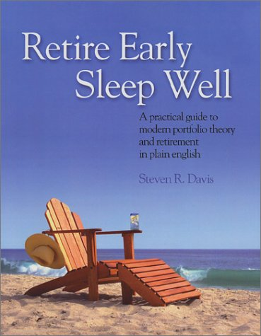 Retire Early Sleep Well: A Practical Guide to Modern Portfolio Theory and Retirement in Plain English pdf epub