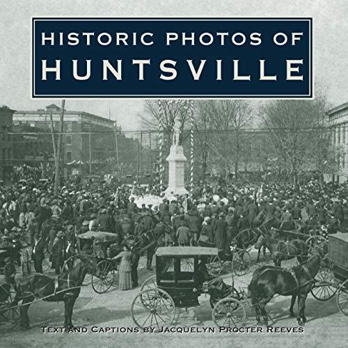 Historic Photos of Huntsville