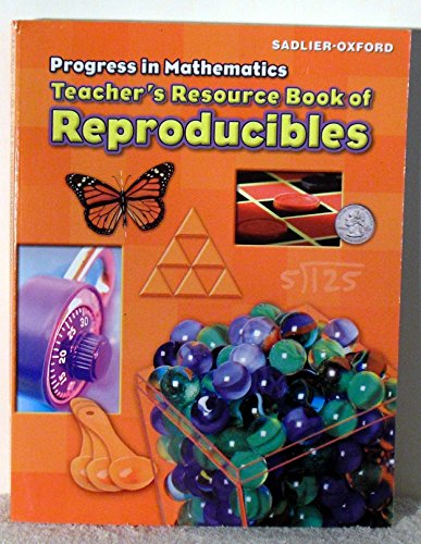 Progress in Mathematics: Teacher's Resource Book of Reproducibles, Grade 4 4 Reproducible Resource Book