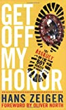 Get off My Honor!, Hans Zeiger, 0805431802