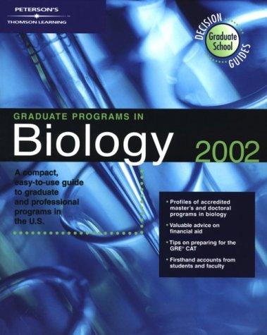 Decision Gd: GradPg in Bio 2002 (Peterson's Graduate Programs in Biology)