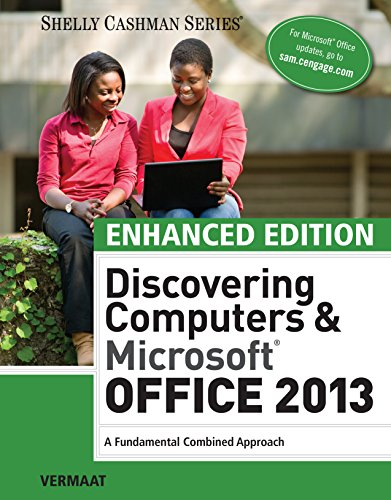 - Enhanced Discovering Computers & Microsoft Office 2013: A Combined Fundamental Approach