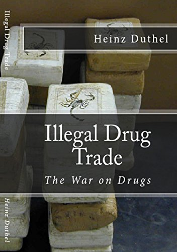 Illegal Drug Trade: The War on Drugs - Kindle edition by ...