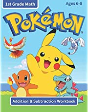 Pokemon Addition & Subtraction Workbook 1st Grade Math: Over 100 Pages of Exercises for 1st Grade Math Curriculum, Pokemon Math Book for Kids Ages 6-8 with Engaging Quest to Catch Them All!