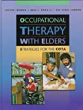 img - for Occupational Therapy with Elders: Strategies for the COTA, 1e book / textbook / text book