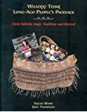 Long-Ago People's Packsack: Dene Babiche Bags: Tradition and Revival