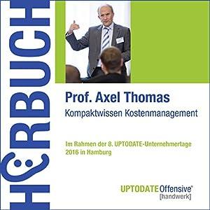 Kompaktwissen Kostenmanagement (UPTODATE-Offensive Handwerk) Hörbuch