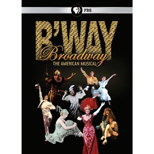 Broadway: The American Musical by Unknown