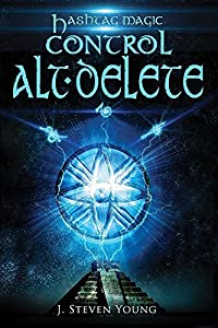 Control ALT Delete (Hashtag Magic Book 2)
