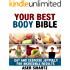 Your Best Body Box Set - Paleo Quick & Easy Recipes: Eat and Exercise Joyfully for Incredible Results -- Pilates Exercises for a Healthier and Fitter Body (Transform Your Body and Stay Fit Forever)