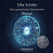Waage (Dein persönliches Sternzeichen) | Silke Schäfer