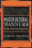 Multicultural Manners, Norine Dresser, 0471118192