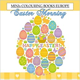 easter morning minis colouring book europe easter coloring books for children in al coloring books for adults relaxation in al valentines day books
