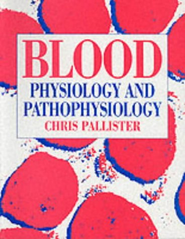 Blood: Physiology and Pathophysiology