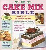Cake Mix Bible Cookbook