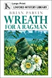 img - for Wreath For A Ragman (LIN) (Linford Mystery) book / textbook / text book