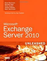 Exchange Server 2010 Unleashed