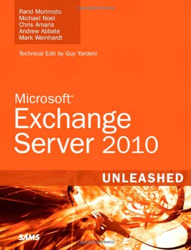 [PDF] Exchange Server 2010 Unleashed Free Download | Publisher : Sams | Category : Computers & Internet | ISBN 10 : 0672330466 | ISBN 13 : 9780672330469