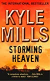 Front cover for the book Storming Heaven by Kyle Mills