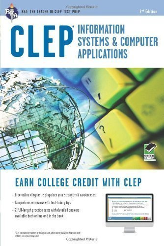 CLEP Information Systems & Computer Applications w/Online Practice Exams (CLEP Test Preparation) by Dhanda, Naresh Published by Research & Education Association 2nd (second) , Revised edition (2012) Paperback