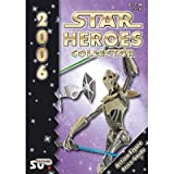 Star Heroes Collector 2006 Star Wars Action Figure Price Guide