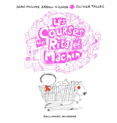 Les courses de Rita et Machin (French Edition)