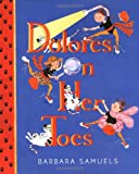 Dolores on Her Toes, Barbara Samuels, 0374318182