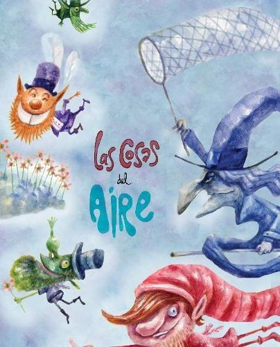 Las cosas del aire (Spanish Edition)