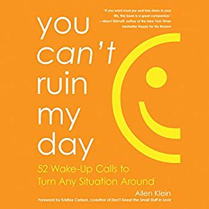 You Can't Ruin My Day Hörbuch