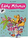 Eddy Milveux, Tome 1 : Attention, blatte magique ! par Mandel