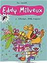 Eddy Milveux, Tome 1 : Attention, blatte magique ! par Lisa Mandel