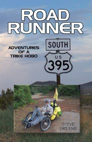 Road Runner  Adventures Of A Trike Hobo