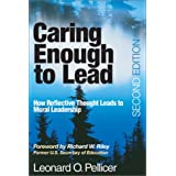 Caring Enough to Lead: How Reflective Thought Leads to Moral Leadership