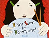 Dim Sum for Everyone!, Grace Lin, 037581082X